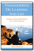 VantagePoints on Learning and Life