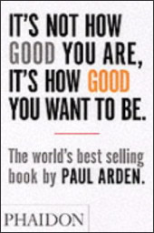 How Good - Paul Arden