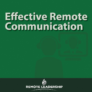 Effective Remote Communication