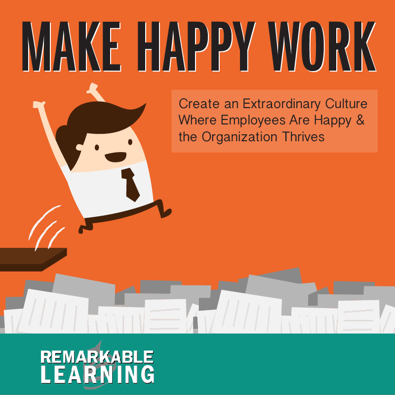 creating a happy and productive work Happy employees, in his view, make better decisions, excel at managing their time, and possess other crucial leadership skills advertisement the vast majority of working adults doesn't enjoy.